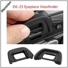 Видоискатель для окуляра, совместимый с Nikon D7100 D7200 D300 D300s DK23, крышка для глазных чашек, мигалки для камеры Nikon DSLR