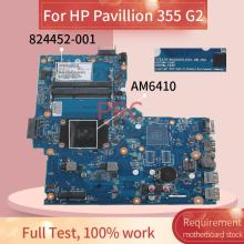 824452-824452-601 para HP Pavilion 355 G2 001 AM6410 6050A2612501 DDR3 Notebook Mainboard Laptop Motherboard