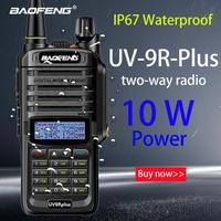 Baofeng NEW UV 9R Plus High Power Upgrade Waterproof IP67 walkie talkie 10w for two way radio long range 10km 4500mah UV 9R plus