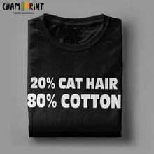 20% кошачья шерсть 80% Хлопковая мужская футболка Забавные футболки для девочек футболки с короткими рукавами и круглым вырезом, футболка из х...