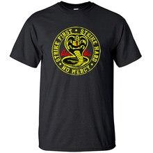 Cobra Kai T Shirt Homens Primeira Greve Greve Dura No Mercy Tshirt Camisas de Algodão De Verão Top Camisetas Mangas Curtas T-shirt T-Shirt Preto