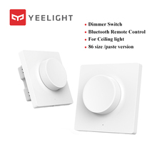 2019 nova xiaomi yeelight inteligente interruptor dimmer interruptor de parede sem fio para mi casa app controle remoto yeelight luz teto