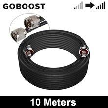 GOBOOST – câble Coaxial 5D noir de 10 mètres, avec connecteur n male pour amplificateur de Signal de téléphone portable, répéteur et antenne
