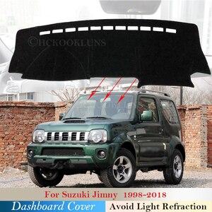 Dashboard Cover Protective Pad for Suzuki Jimny 1998~2018 Car Accessories Dash Board Sunshade Anto-UV Carpet 2007 2010 2011 2018