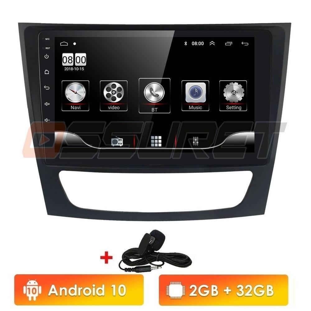 Android 10.0  9inch Screen Car RDS GPS For Mercedes Benz E-class W211 E200 E220 E300 E350 E240 E270 E280 CLS CLASS W219