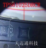 10PCS ~ 50 pçs/lote TPS61025DRCR BDT QFN Novo original