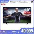 TCL Android P телевизор телевизоры 65 дюймов 4 k TV 65P615 4K UHD телевизор смарт Molnia