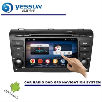 YESSUN For Mazda 3 2008~2013 - Car DVD Player GPS Navi Navigation Android System Radio Stereo Audio Video Multimedia