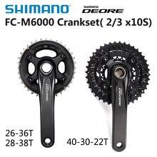 SHIMANO DEORE FC M6000 2X10 3x10 Speed จักรยาน MTB Crankset พร้อม BB52 วงเล็บด้านล่าง 40 30 22T 26 36T 28 38T 170 มม.ชิ้นส่วนจักรยาน