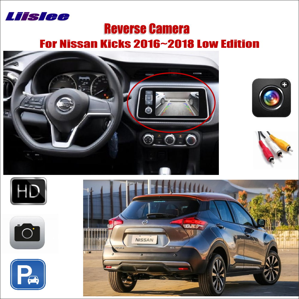 Car Rear View Reverse Camera For Nissan Kicks 2016~2018 Low Edition Compatible Original Screen Monitor RCA Adapter Connector