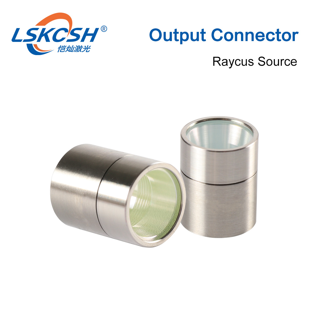 LSKCSH Raycus  Fiber Laser Source Output Connector  Protective Lens Group For Raycus Fiber Power Source WSX Fiber Laser Cutting