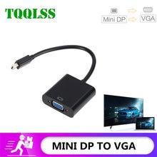 Tqqlss mini dp para cabos conversor vga 1080p thunderbolt mini porta de exibição para vga conversor mini dp para vga conversor adaptador