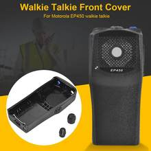 Front Cover For Motorola EP450 Walkie Talkie Black Plastic Durable With Knob Shell Case For Motorola EP450 Two Way Radios New(China)