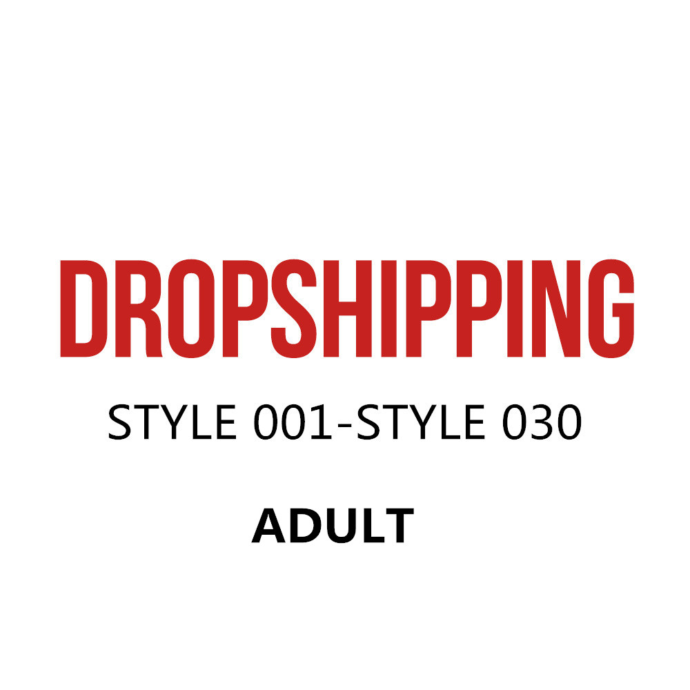 US DROPSHIP LINK ADULT STYLE 1- STYLE30