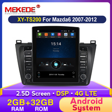MEKEDE Tesla Style DSP Android Car Audio Multimedia Player for Mazda 6 Rui Wing 2008 2009 2010 2011 2012-2014 Wifi Radio GPSnavi