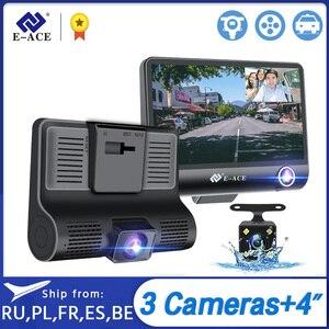 E-ACE B28 Car Dvr Dash Cam 4.0 Inch Video Recorder Auto Camera 3 Camera Lens With Rear View Camera Registrator Dashcam DVRs(China)