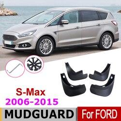 Car Mudflap Fender For Ford S-Max WA6 2015-2006 Over Fender Mud Flaps Guard Splash Flap Mudguard Accessories 2014 2012 2010