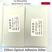 50 pces 250um 4.7 5.5 5.8 6.0 6.1 6.5 polegada oca cola filme adesivo claro óptico para iphone xs max 6s 7 8plus reparo de vidro crakced