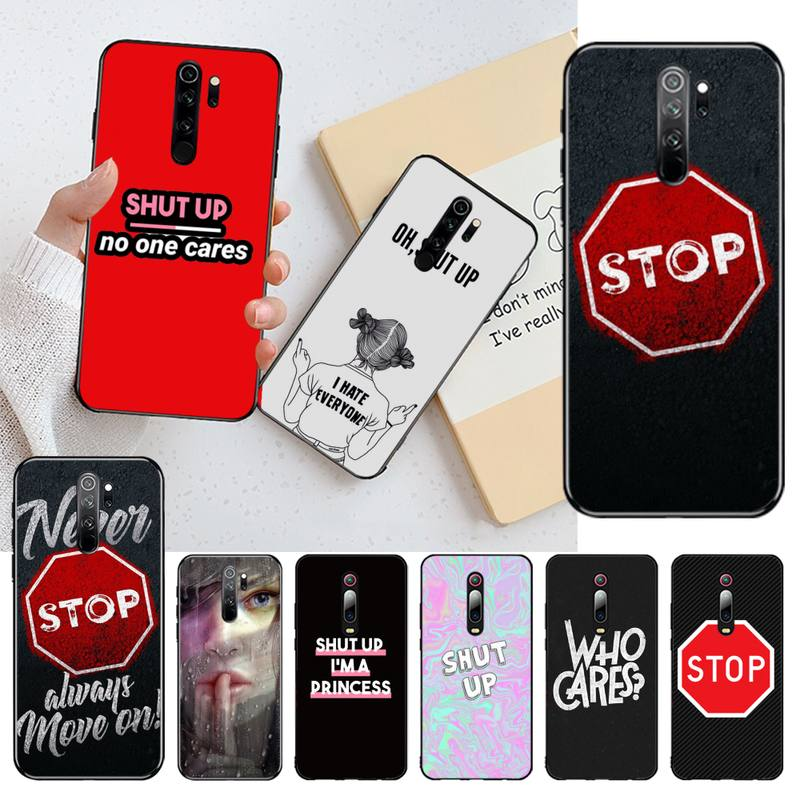 Who cares shut up stop TPU black Phone Case Cover Hull for Redmi Note 8 8A 8T 7 6 6A 5 5A 4 4X 4A Go Pro
