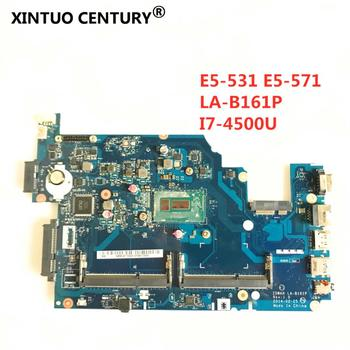 Z5WAH LA-B161P motherboard for ACER E5-571 E5-531 laptop motherboard E5-571 With i7-4500U CPU 100% tested good free shipping for hp 8540p 8540w laptop motherboard 595764 001 la 4951p motherboard ddr3 free shipping 100