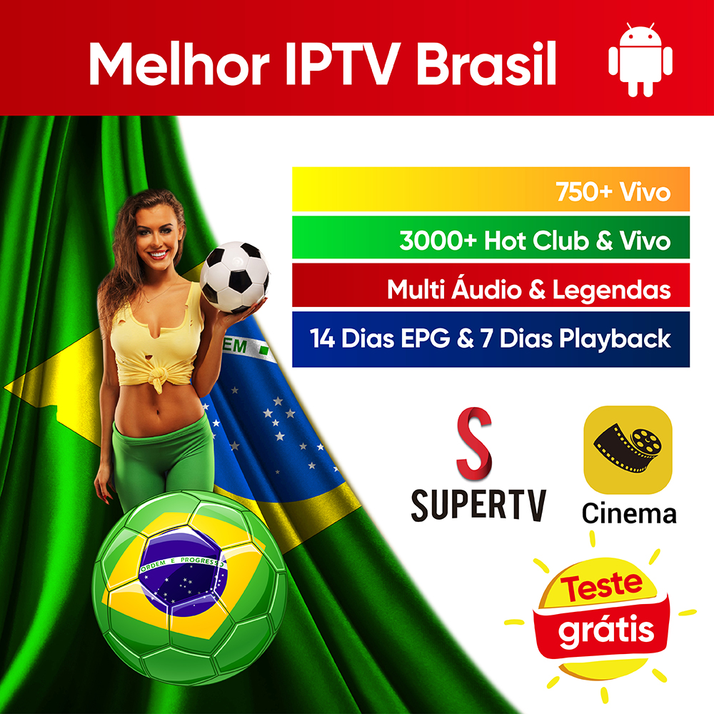 Supertv IPTV Brazil 750+ Live Multi Audio & Subtitle Portuguese IPTV 24h Hot Club Live For Android Tv Box Phone IPTV Brazil