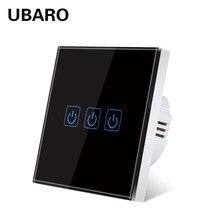 UBARO-Panel de cristal templado para pared, Interruptor táctil para luz de encendido/apagado, interruptores sensoriales de potencia para el hogar, 3 entradas, 220V, EU/UK