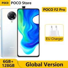 Глобальная версия POCO F2 Pro 6 ГБ 128 Гб Смартфон Pocophone Snapdragon 865 64-мегапиксельная четырехъядерная камера 6,67
