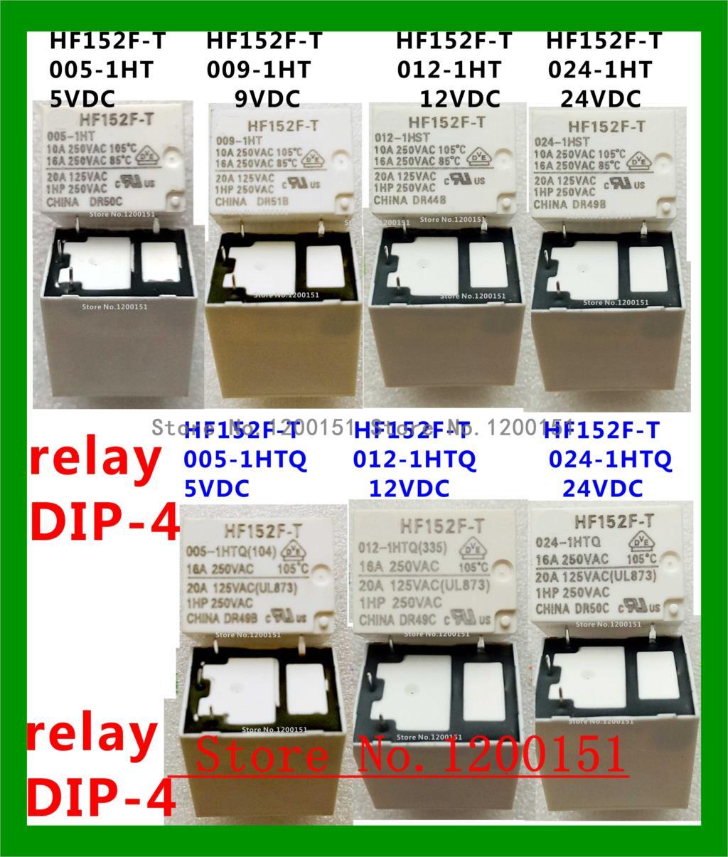 HF152F HF152F-T 005-1HT 009-1HT 012-1HT 024-1HT 005-1HTQ 012-1HTQ 024-1HTQ Relay DIP-4 009-1HPTQ 012-1HPTQ Relay DIP-5