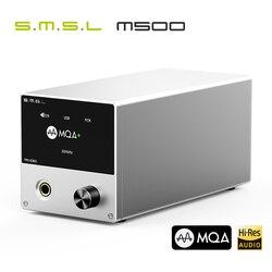SMSL M500 MQA DAC Headphone Amplifier Player AMP ES9038PRO DSD Audio Decoding XMOS XU216 DSD512 32Bit/768Khz USB/OPT/COAX input