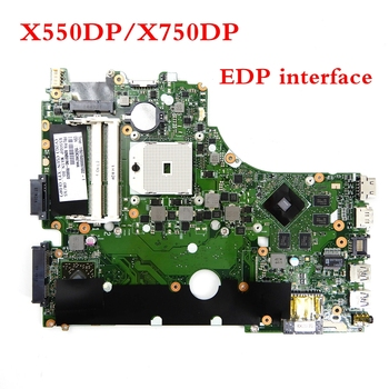 X550DP/X750DP EDP interface mainboard For ASUS X550DP X750DP X550D K550D K550DP Laptop motherboard 90NB01N0-R00020 TESTED