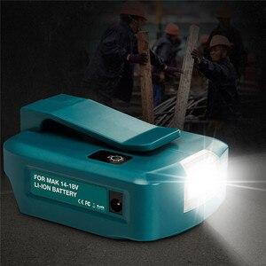 Image 5 - Portable Battery Converter Spotlight for Makita 14.4V /18V Li ion Battery 200LM LED Light Dual USB Port Charge For Phones Tablet