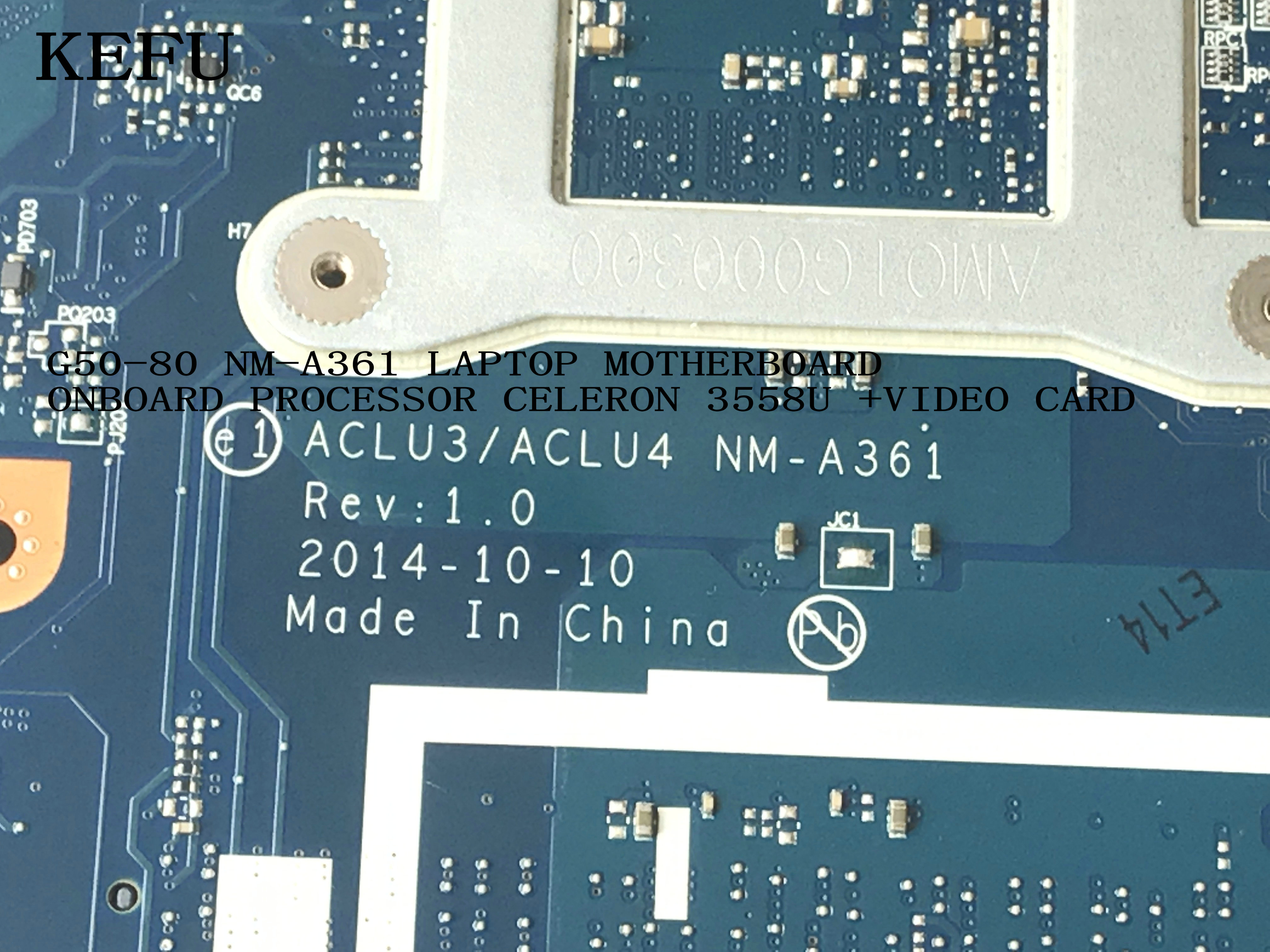 KEFU AVAILABLE ACLU3 / ACLU4 <font><b>NM</b></font>-<font><b>A361</b></font> For <font><b>LENOVO</b></font> G50-80 Laptop Motherboard ONBOARD PROCESSOR 3558U +VIDEO CARD(qualified ok) image