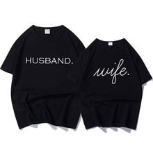 Short Sleeve T Shirt Wedding Letter Print Huaband Wife T Shirts Tops 2019 Summer T-shirt for Men & Women Couple Lovers