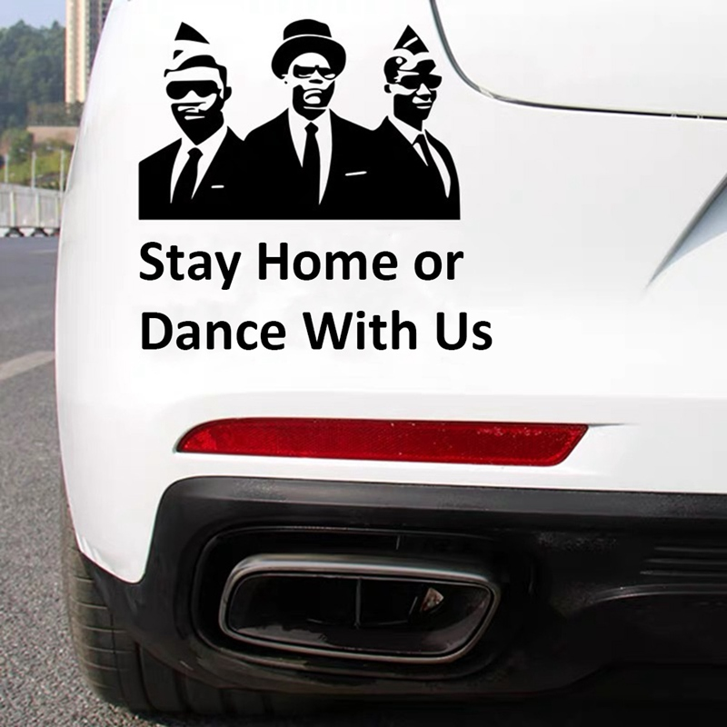 Funny  Stay At Home Or Dance With Us Car Styling Vinyl Decal Car Sticker COFFIN DANCE