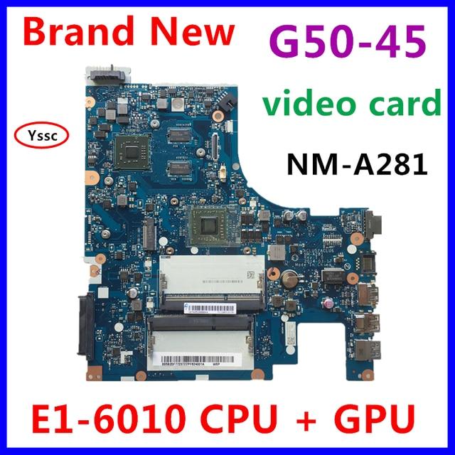 משלוח מהיר, חדש לגמרי, 5B20F77237 NM A281 mainboard עבור Lenovo G50 45 האם מחשב נייד עם E1 6010 מעבד + GPU 100% על אישור בדיקה