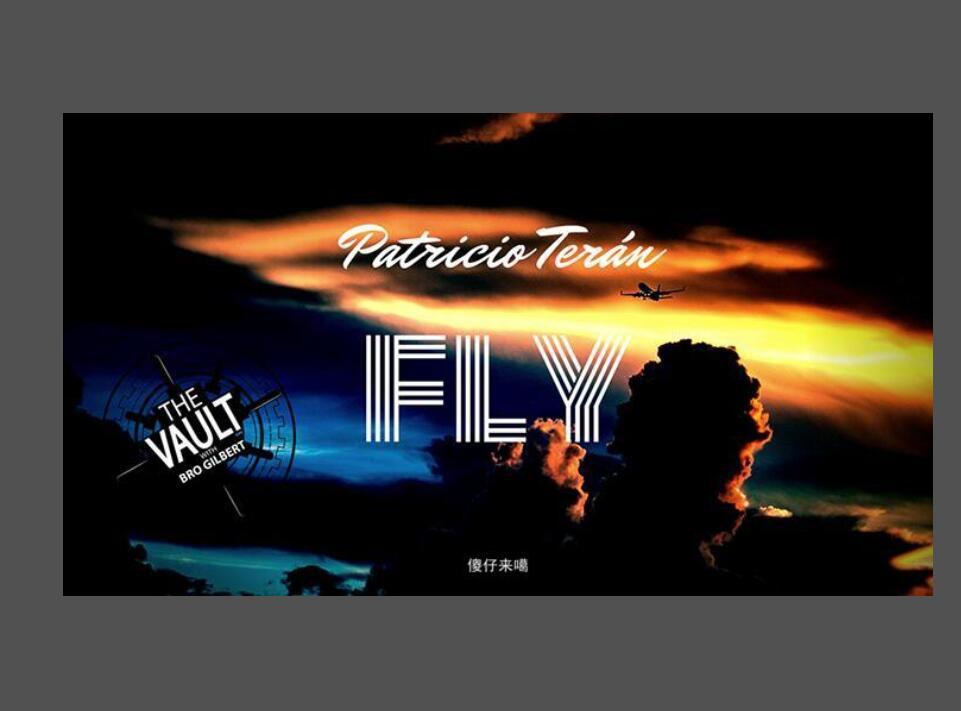 Fly By Patricio Teran- MAGIC TRICKS