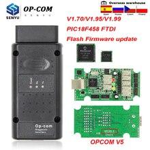 OPCOM V5 1.70 1.95 1.99 PIC18F458 FTDI Flash aktualizacja oprogramowania układowego OP COM dla Opel OBD skaner OBD2 Auto narzędzie diagnostyczne do samochodów kabel 1.7