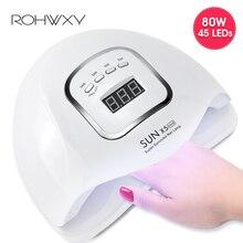 ROHWXY 80W tırnak kurutma için tüm jel lehçe UV LED tırnak lambası ile LCD ekran 45 PCS ledler buz lamba DIY manikür araçları