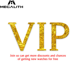 MEGALITH VIP customer.Join us for more discounts and chances of getting new watches for free,Support to fast sahipping.(China)