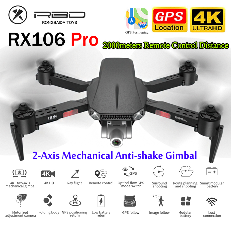 Permalink to RX106 PRO Drone GPS With  4K HD Camera 5G WiFi FPV 2000m Long Distance Professional 2-Axis Gimbal Brushless Motor Follow ME