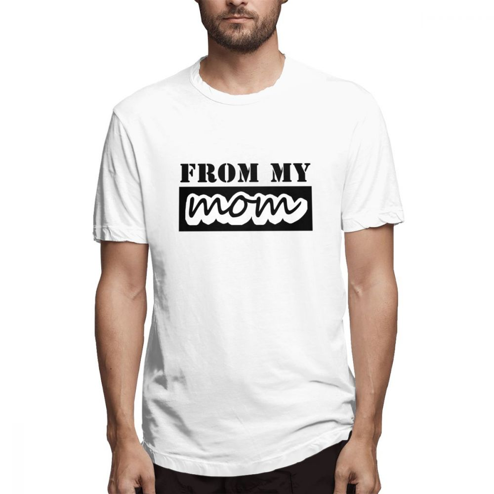 Off white T shirt I Got It From My Mother Mama You Know I Love You Men's Short Sleeve T-shirt tags1 tshirt Rrinted image
