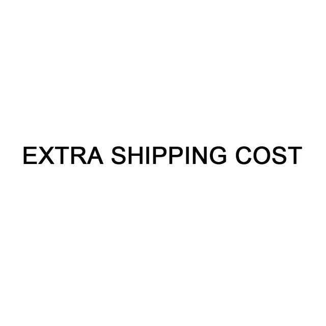 VIP LINK EATRA shipping cost DONOT make order by yourself
