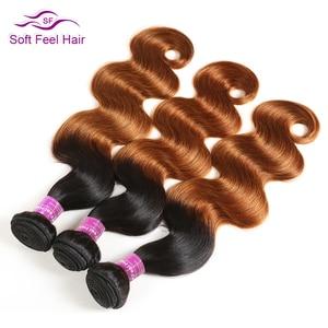Image 2 - רך מרגיש שיער 1/3/4 Pcs Ombre ברזילאי שיער גוף גל חבילות T1B/30 Ombre שיער טבעי Weave חבילות חום רמי שיער הרחבות