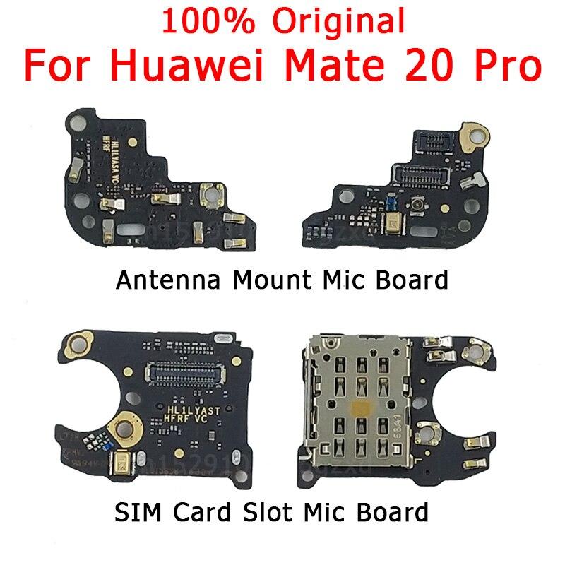 Original SIM Card Holder Socket Board For Huawei Mate 20 Pro Microphone Module Board Antenna Connect Signal Board Mic Flex Cable