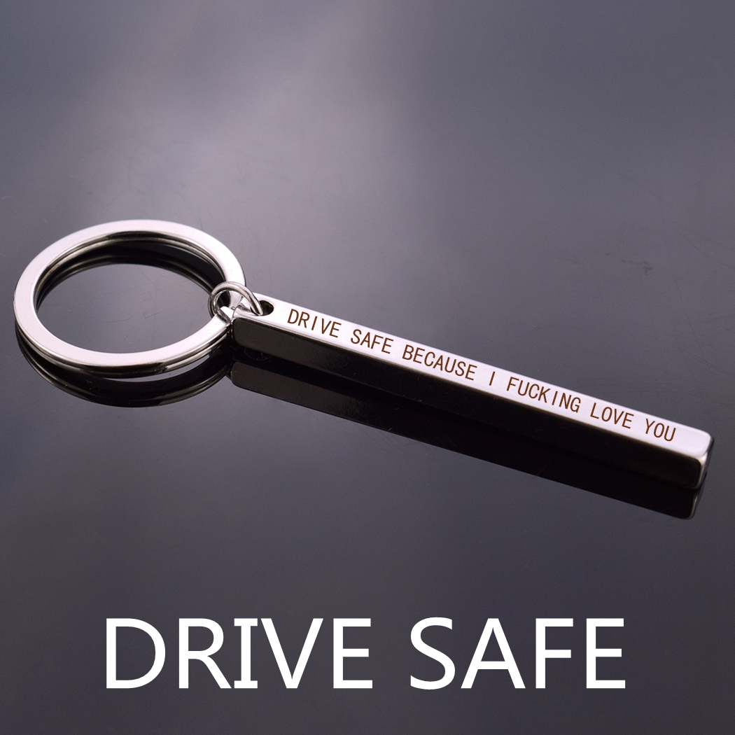 Drive Safe I Love You Engraved Letter Keychain Driver Safety Metal Key Chain Car Key Holder Boyfriend Husband Gift AKM