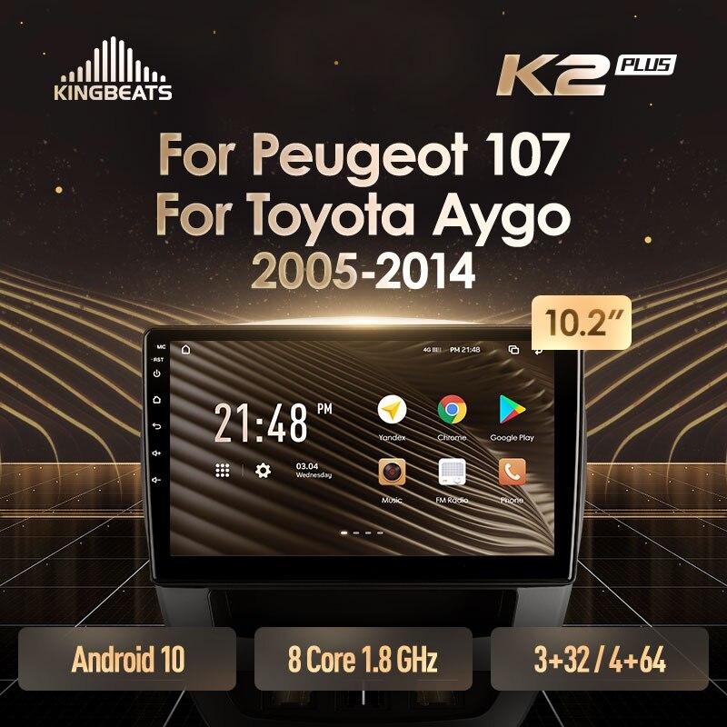 KingBeats штатное головное устройство For Peugeot 107 For Toyota Aygo 2005 - 2014 GPS Android 10 автомагнитола на андроид магнитола For Пежо 107 For автомобильная мультимеди...