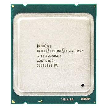 Процессор Intel Xeon E5-2660 V2 E5 2660V2 E5 2660 V2 LGA 2011, десятиядерный процессор Xeon, серверный десктопный процессор