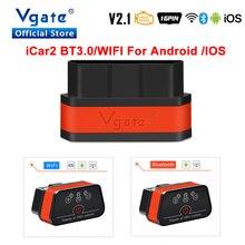 Vgate iCar 2 ELM327 Wifi/Bluetooth OBD OBDII OBD2 Scanner auto Diagnose Werkzeug ULME 327 wi fi obdii Code reader automotive scanner
