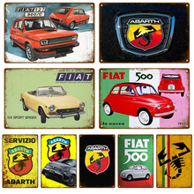 Retro FIAT 500 Abarth Cars Metal Sign Tin Sign Garage Plaque Metal Wall Decor Vintage Decor Poster Plates Man Cave Shabby Chic