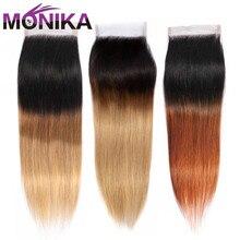Monika zamknięcie włosów Ombre kolorowe T1B #4 #27 #30 zamknięcie koronki 4X4 brazylijski proste zamknięcie włosów ludzkie włosy nie Remy zamknięcia